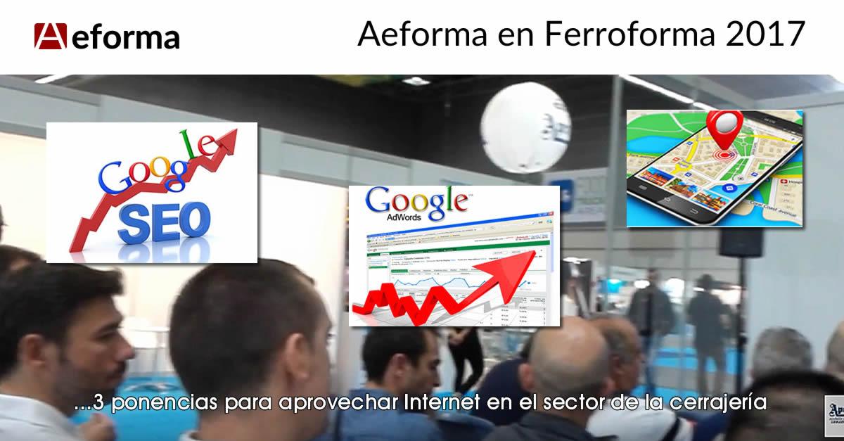 aeforma en ferroforma ponencias para cerrajerias internet seo adwords busqueda local