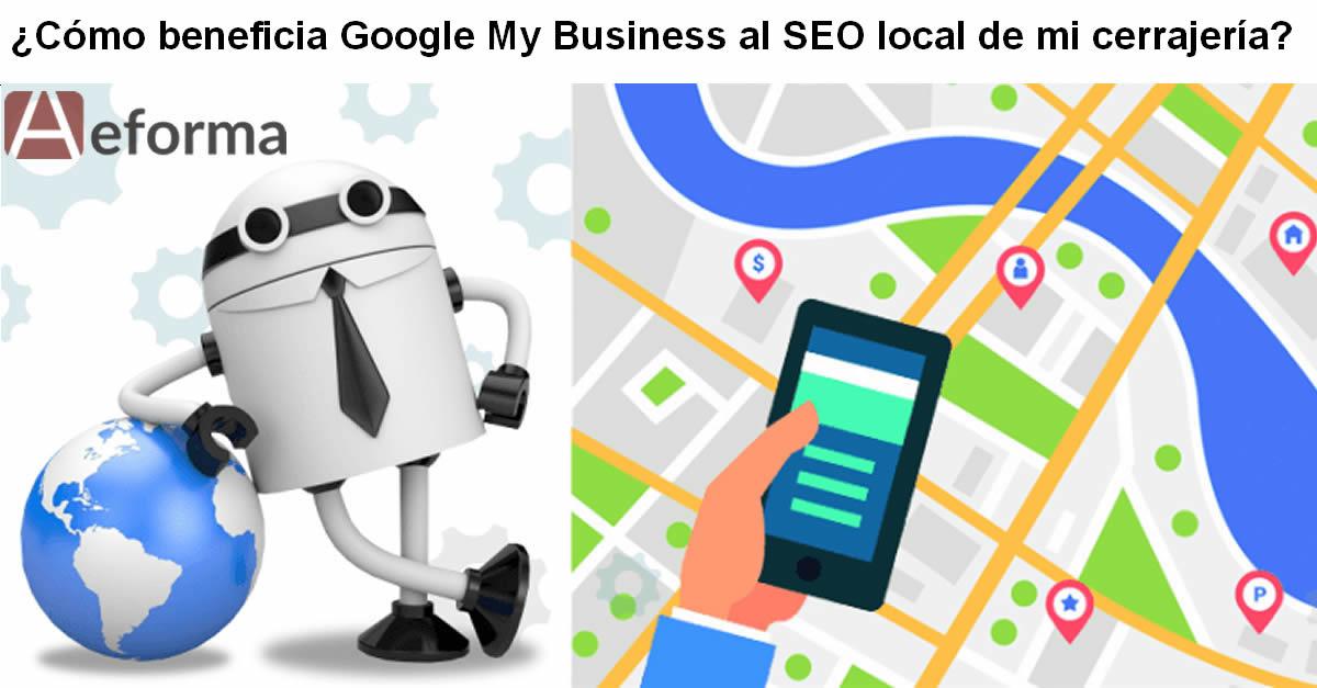 beneficios de google my business para seo local cerrajeros aeforma