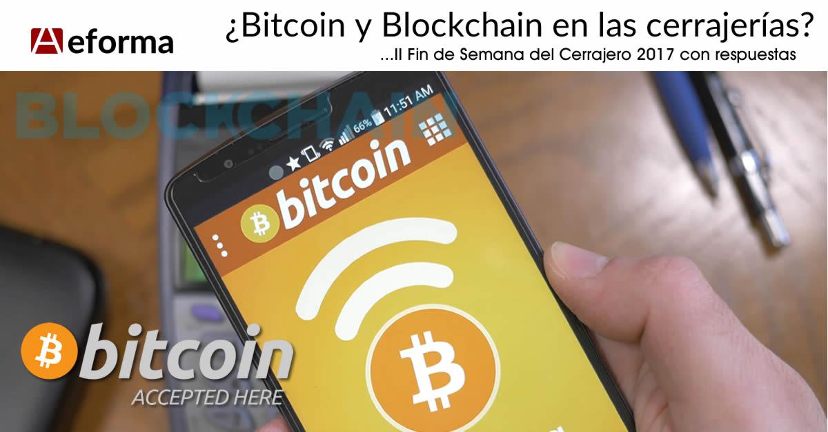 bitcoin aceptado aqui cerrajeros aeforma