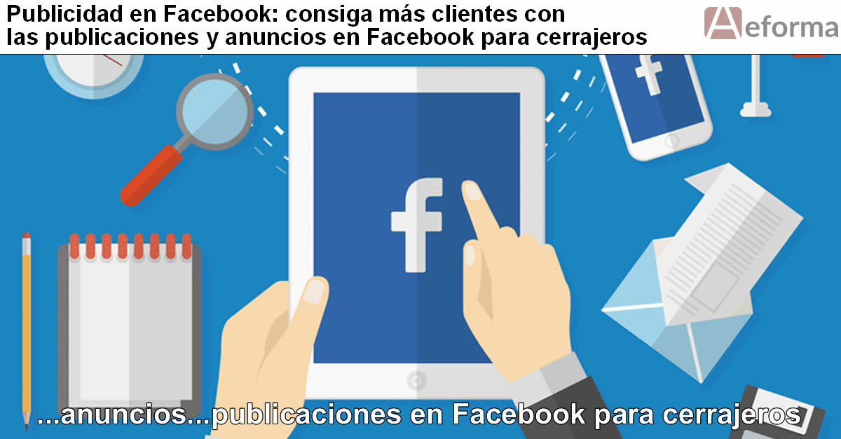 mejore el alcacne de anuncios publicaciones facebook para cerrajeros