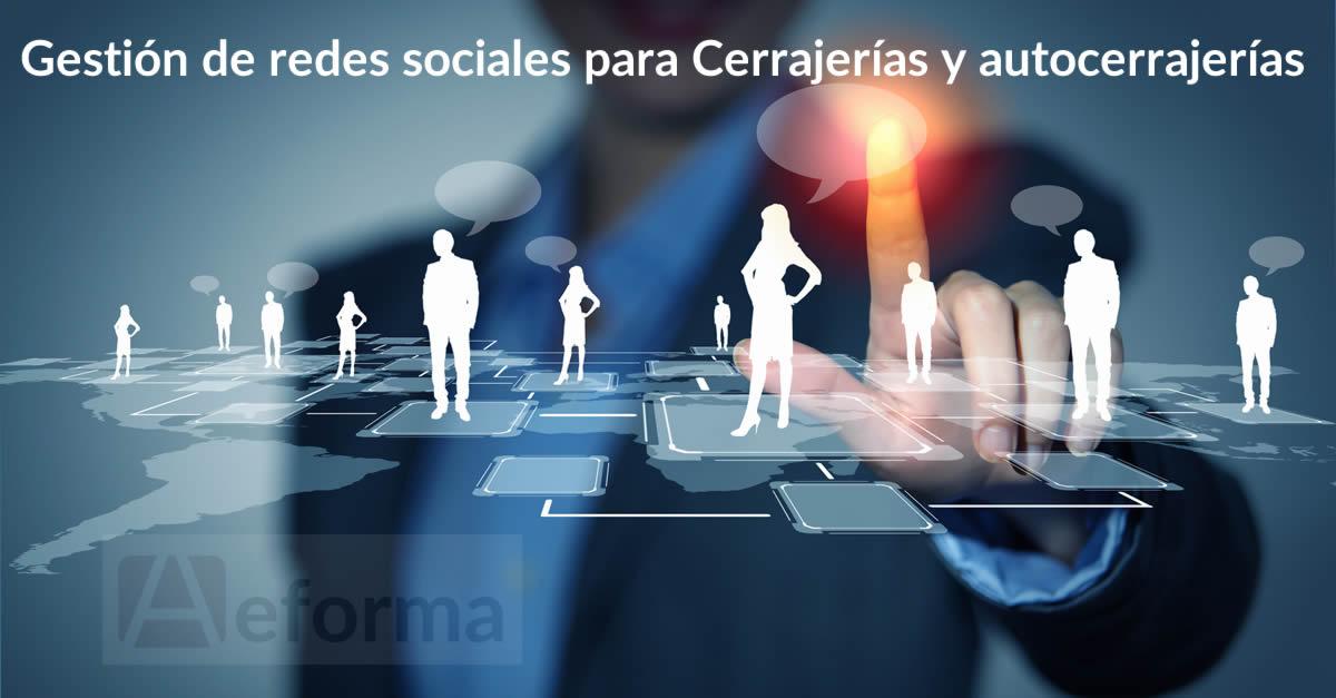 gestion redes sociales cerrajerias autocerrajerias aeforma