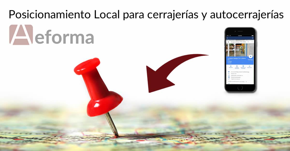 posicionamiento local google maps cerrajerias autocerrajerias aeforma