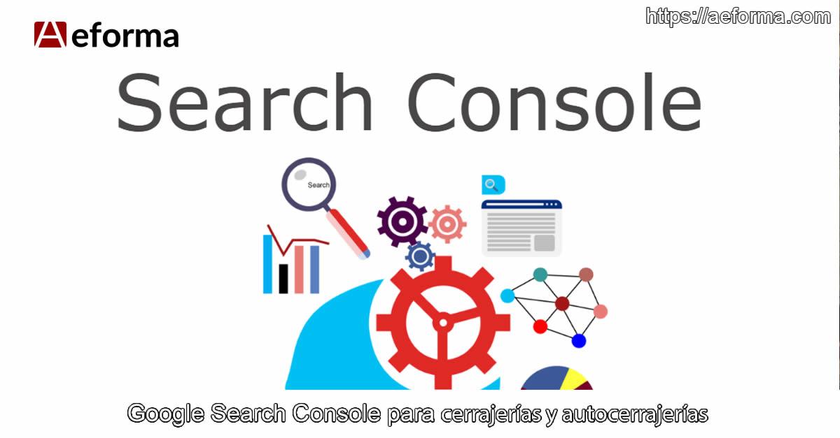search console cerrajeros aeforma
