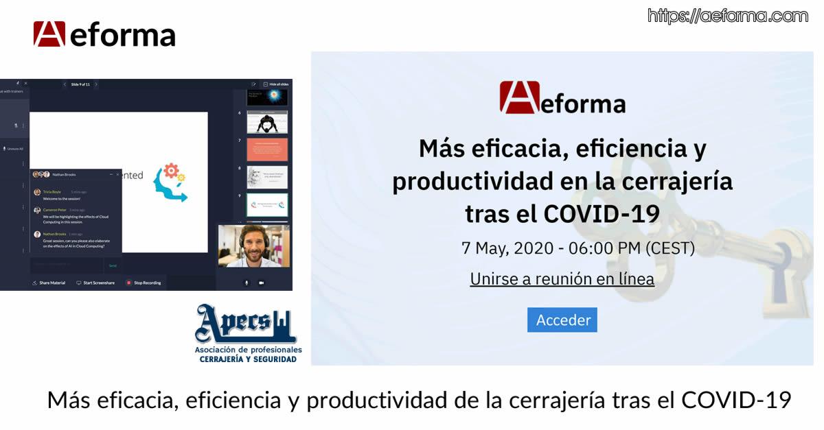 Webinar: más eficacia eficiencia productividad de la cerrajería tras el COVID-19